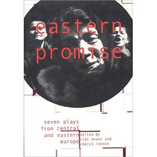 Eastern Promise seven plays from Central and Eastern Europe