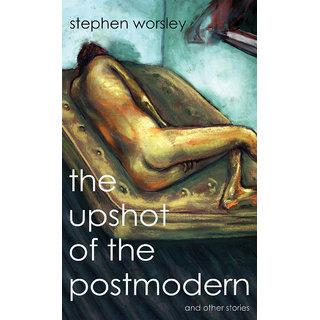 The Upshot of the Postmodern