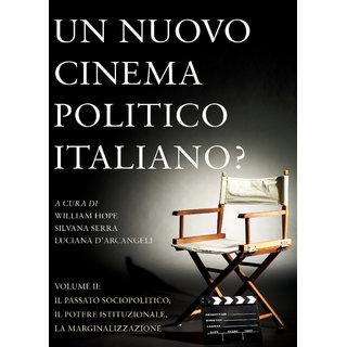 Un Nuovo Cinema Politico Italiano