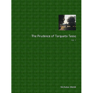 The Prudence of Torquato Tasso. Part One