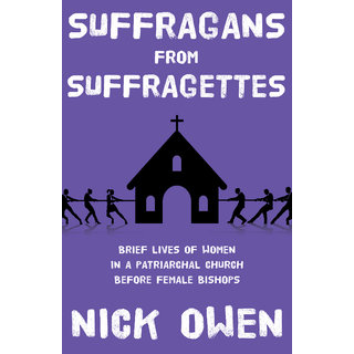 Suffragans from Suffragettes