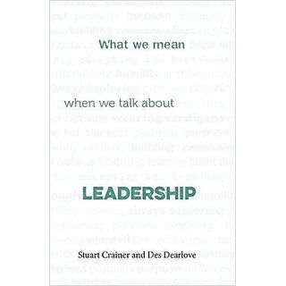 What we mean when we talk about leadership