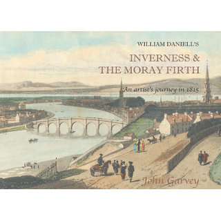 William Daniell's Inverness amp the Moray Firth