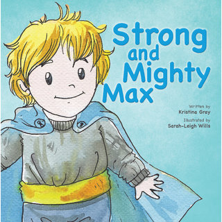 Strong and Mighty Max