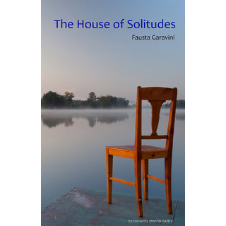 The House of Solitudes