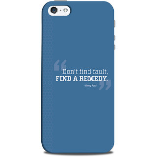 Mikzy DonT Find Fault Printed Designer Back Cover Case for Iphone 5/5S