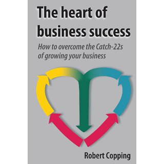 The Heart of Business Success