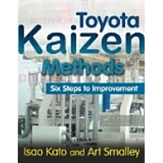 Toyota Kaizen Methods  Six Steps to Improvement