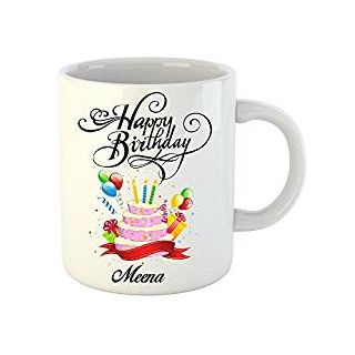 Huppme Happy Birthday Meena White Ceramic Mug (350 ml)