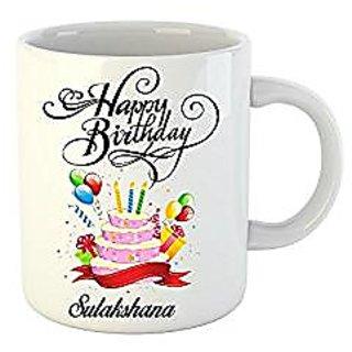 Huppme Happy Birthday Sulakshana White Ceramic Mug (350 ml)