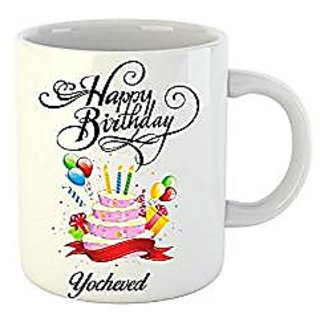 Huppme Happy Birthday Yocheved White Ceramic Mug (350 ml)