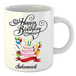 Huppme Happy Birthday Suhrawadi White Ceramic Mug (350 ml)