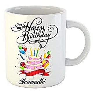 Huppme Happy Birthday Shanmathi White Ceramic Mug (350 ml)