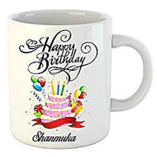 Huppme Happy Birthday Shanmuka White Ceramic Mug (350 ml)