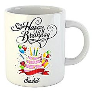 Huppme Happy Birthday Sushil White Ceramic Mug (350 ml)