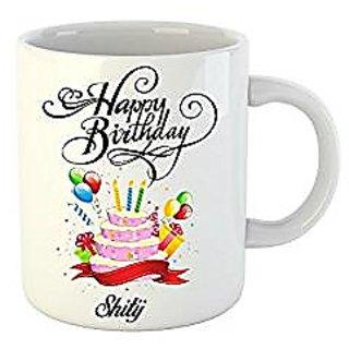 Huppme Happy Birthday Shitij White Ceramic Mug (350 ml)