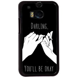 Ayaashii Darling U Will B OK Back Case Cover for HTC One M8::HTC M8