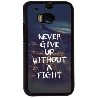 Ayaashii Neve Give Up Without A Fight Back Case Cover for HTC One M8::HTC M8