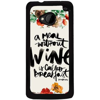 Ayaashii A Meal Without Wine Back Case Cover for HTC One M7::HTC M7