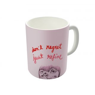 Dreambolic No Regrets Coffee Mug-DBCM21977