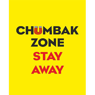Chumbak Zone Stay Away Poster