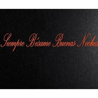 Vinyl Say G.Orange -77x14-s.0002 Siempre Besame Buenas Noches Spanish Wall Decals, Gloss Orange
