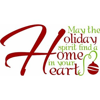 Design with Vinyl May The Holiday Spririt Find A Home In Your Heart Holiday Winter Seasonal Vinyl Wall / Window Decal St