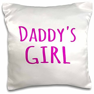 3dRose pc_193724_1 Daddys Girl Hot Pink Text Fun Gifts For Daddies Girls Pillow Case, 16 x 16