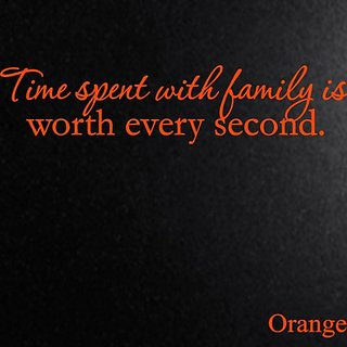 Vinyl Say M.Orange -66x15-1043timesp Time Spent with Family is Worth Every Second, 66-Inch x 15-Inch, Matte Orange
