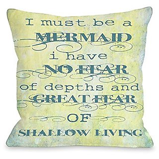 Bentin Home Decor Must Be a Mermaid Throw Pillow w/Zipper by OBC, 18