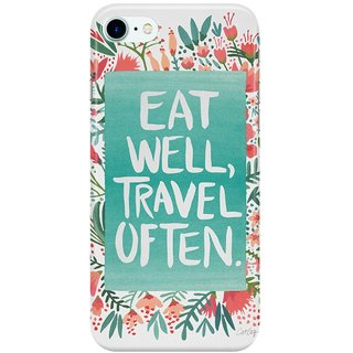 The Fappy Store Eat-Well,-Travel-Often-Bouquet Back Cover for Apple iPhone 7
