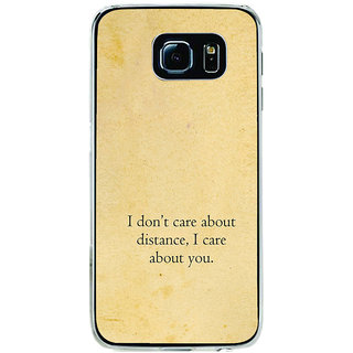 ifasho care quotes  Back Case Cover for Samsung Galaxy S6 Edge