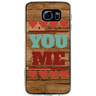 ifasho Quote On Love you and me Back Case Cover for Samsung Galaxy S6