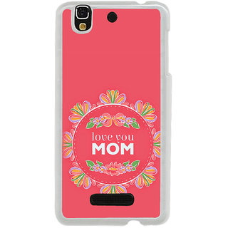ifasho Love Quotes I love mom Back Case Cover for Yureka