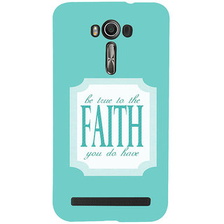 ifasho Faith  Quote Back Case Cover for Asus Zenfone 2 Laser ZE601KL