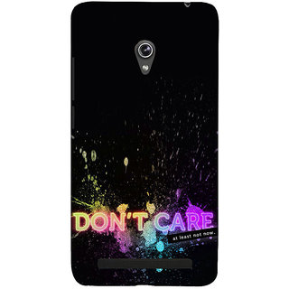 ifasho dont care quotes Back Case Cover for Asus Zenfone 6