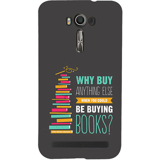 ifasho Good messge on Books Back Case Cover for Asus Zenfone 2 Laser ZE601KL