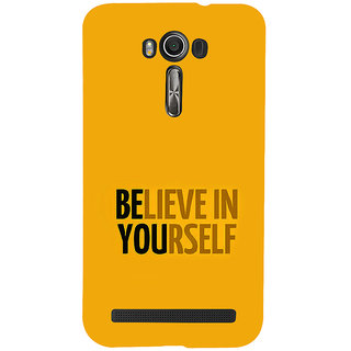 ifasho Believe in yourself Back Case Cover for Asus Zenfone 2 Laser ZE601KL
