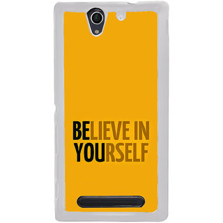 ifasho Believe in yourself Back Case Cover for Sony Xperia C4