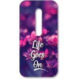 Moto G3 printed back covers from Print Opera  Life Goes On