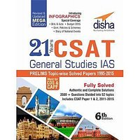 6th edition 21 Years Csat General Studies Ias Prelims Topic-Wise Solved Papers (1995-2015)