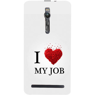 ifasho Love Quotes I love my job Back Case Cover for Asus Zenfone2