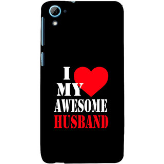 ifasho I love my husband quotes Back Case Cover for HTC Desire 828