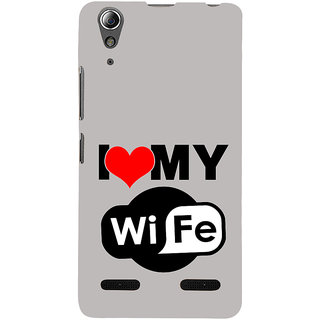 ifasho I love my wife quotes Back Case Cover for Lenovo A6000 Plus