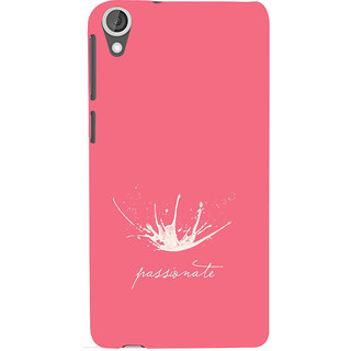 ifasho Passinate Quote Back Case Cover for HTC Desire 820