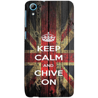 ifasho Nice Quote On Keep Calm Back Case Cover for HTC Desire 828