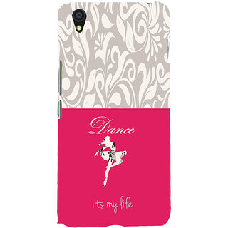 ifasho Dance its my life Back Case Cover for One Plus X