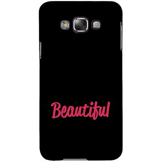 ifasho Bautiful word Back Case Cover for Samsung Galaxy E7