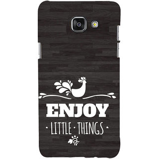 ifasho enjoy little things Back Case Cover for Samsung Galaxy A5 A510 (2016 Edition)