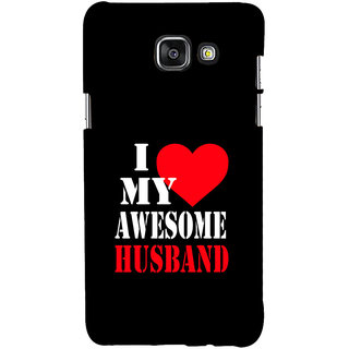 ifasho I love my husband quotes Back Case Cover for Samsung Galaxy A7 A710 (2016 Edition)